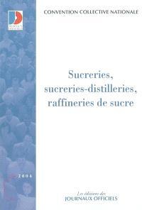 Sucreries, sucreries-distilleries, raffineries de sucre : convention collective nationale du 1er octobre 1986