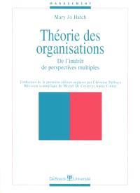 Théorie des organisations : de l'intérêt de perspectives multiples