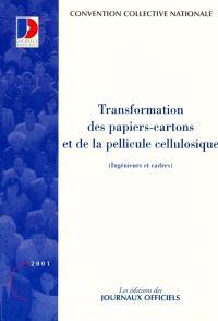 Transformation des papiers-cartons et de la pellicule cellulosique : ingénieurs et cadres