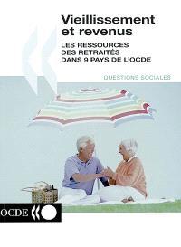 Vieillissement et revenus : les ressources des retraités dans 9 pays de l'OCDE