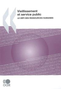 Vieillissement et service public : le défi des ressources humaines