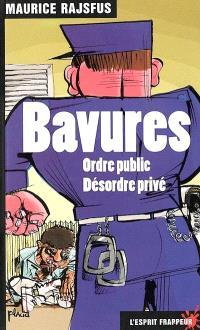 Bavures : ordre public, désordre privé