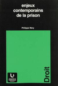 Enjeux contemporains de la prison