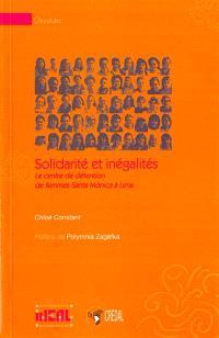 Solidarité et inégalités : le centre de détention de femmes Santa Monica à Lima