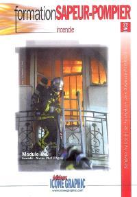 Incendie : module INC, niveau chef d'agrès : schéma national de formation des sapeurs-pompiers, INC2
