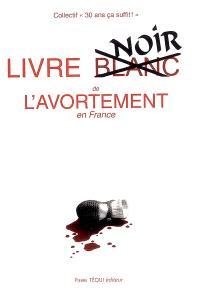 Livre blanc de l'avortement en France