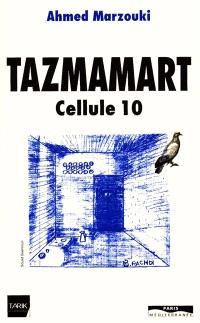 Tazmamart cellule 10