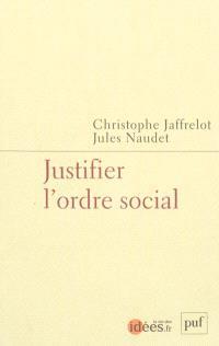 Justifier l'ordre social