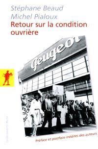 Retour sur la condition ouvrière : enquête aux usines Peugeot de Sochaux-Montbéliard