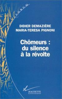 Chômeurs, du silence à la révolte