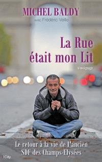 La rue était mon lit : le retour à la vie de l'ancien SDF des Champs-Elysées