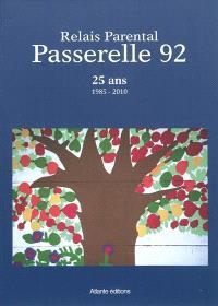 Relais parental : 25 ans : 1985-2010