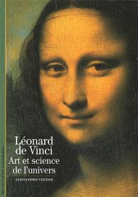 Leonard de Vinci : art et science de l'univers