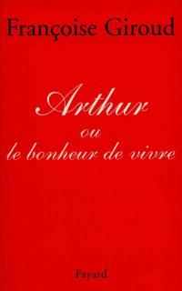Arthur ou Le bonheur de vivre