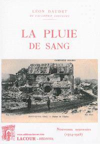 La pluie de sang : nouveaux souvenirs (1914-1918)
