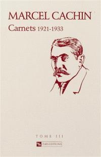 Carnets de Marcel Cachin. Volume 3, 1920-1935