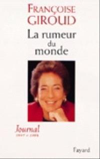 La rumeur du monde : journal d'une Européenne, 1997-1998