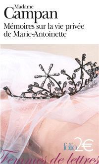 Mémoires sur la vie privée de Marie-Antoinette : extraits