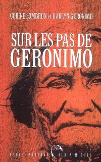 Sur les pas de Geronimo