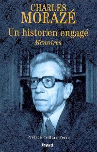 Un historien engagé : mémoires