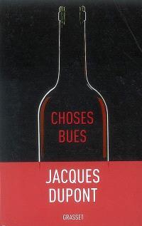 Choses bues