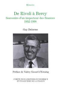 De Rivoli à Bercy : souvenirs d'un inspecteur des finances, 1952-1998