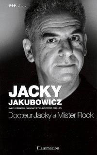 Docteur Jacky et mister Rock : souvenirs de Gainsbourg à Dorothée