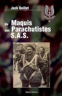 Du maquis aux parachutistes SAS