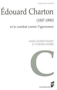 Edouard Charton (1807-1890) et le combat contre l'ignorance