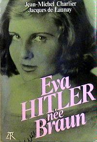 Eva Hitler née Braun