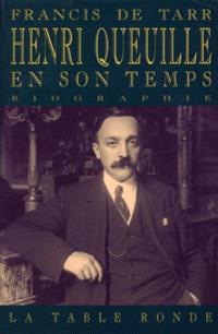 Henri Queuille en son temps, 1884-1970