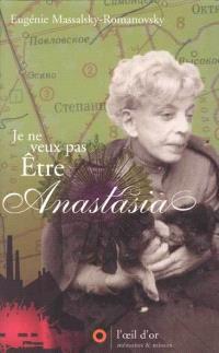 Je ne veux pas être Anastasia : mes prisons