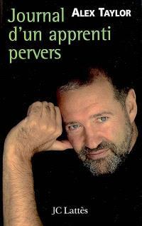Journal d'un apprenti pervers