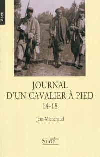 Journal d'un cavalier à pied : 14-18