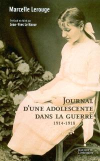 Journal d'une adolescente dans la guerre : 1914-1918
