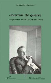 Journal de guerre : 2 septembre 1939-20 juillet 1940