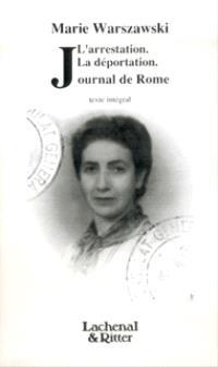 Journal de Rome; Précédé de L'arrestation; Précédé de La déportation