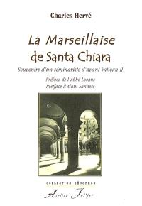 La Marseillaise de Santa Chiara : souvenirs d'un séminariste d'avant Vatican II
