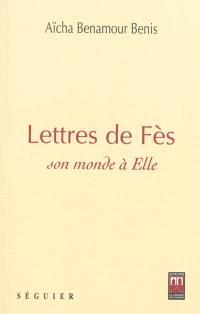 Lettres de Fès : son monde à elle