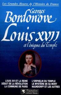 Louis XVII et l'énigme du temple
