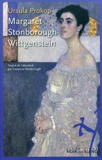 Margaret Stonborough-Wittgenstein : intellectuelle, mécène et bâtisseuse