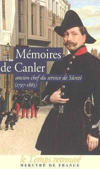 Mémoires de Canler : ancien chef du service de sûreté, 1797-1865