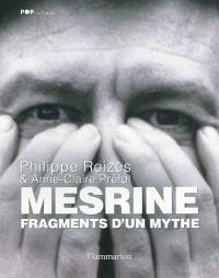 Mesrine, fragments d'un mythe