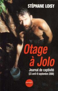 Otage à Jolo : jornal de captivité (23 avril-19 septembre 2000)