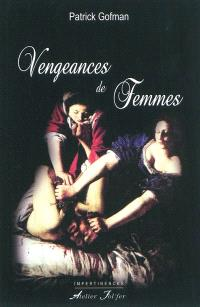 Vengeances de femmes