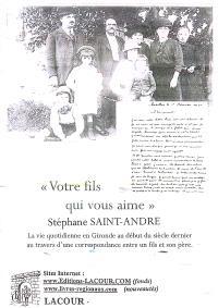 Votre fils qui vous aime : la vie quotidienne en Gironde au début du siècle dernier au travers d'une correspondance entre un fils et son père