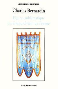 Charles Bernardin, figure emblématique du Grand Orient de France