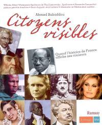 Citoyens visibles : quand l'histoire de France affiche ses couleurs