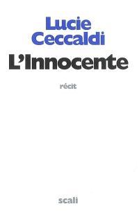 L'innocente : récit