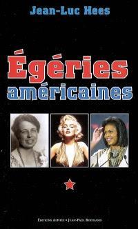 Les égéries américaines : American ladies...